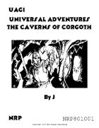 Universal Adventures The Caverns of Corgoth