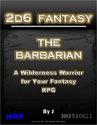2d6 Fantasy: The Barbarian