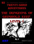 B2 The Dungeons of Grimhold Keep, Level 1