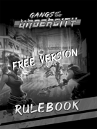 Gangs of the Undercity Core Rulebook Free Version