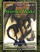 A18: Storm's Wake, Saatman's Empire (2 of 4)