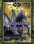 A22: Saatman's Throne, Saatman's Empire (4 of 4)