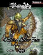 PATHMASTER: Cutting Silver Pass