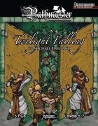 PATHMASTER: Twilight Falling