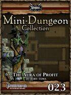 Mini-Dungeon #023: The Aura of Profit