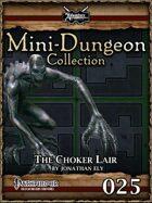 Mini-Dungeon #025: The Choker Lair