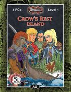(5E) A00: Crow's Rest Island