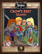 (5E) A00: Crow's Rest Island (Fantasy Grounds)