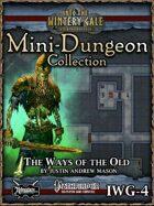 Mini-Dungeon IWG04: Ways of the Old