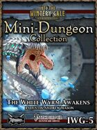 Mini-Dungeon IWG05: The White Wyrm Awakens