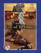 (5E) B06: Cry of Ill Omen
