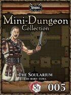 5E Mini-Dungeon #005: The Soularium