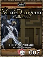 5E Mini-Dungeon #007: The Pententieyrie