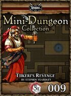 5E Mini-Dungeon #009: Tiikeri's Revenge