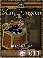 5E Mini-Dungeon #011: Buta No Shiro