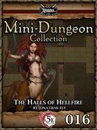 5E Mini-Dungeon #016: The Halls of Hellfire