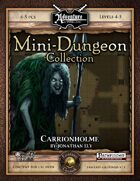 Mini-Dungeon #008: Carrionholme (Fantasy Grounds)