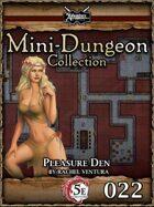 5E Mini-Dungeon #022: Pleasure Den