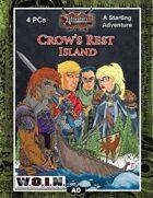 [WOIN] Crow's Rest Island