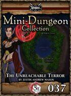 5E Mini-Dungeon #037: The Unreachable Terror