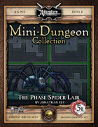 5E Mini-Dungeon #025: The Phase Spider Lair (Fantasy Grounds)