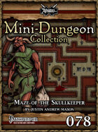 Mini-Dungeon #078: Maze of the Skullkeeper