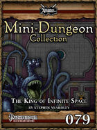 Mini-Dungeon #079: The King of Infinite Space