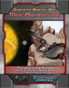 Star System Set: Querritix -- Trouble in the Nursery (Mini-Adventure)