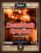 A19: Incandium's Eruption, Saatman's Empire (3 of 4) (Fantasy Grounds)