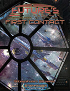Future's Past: First Contact (3 of 5)