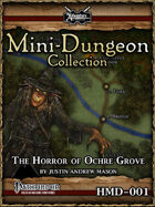 PF Halloween Mini-Dungeon: The Horror of Ochre Grove