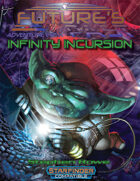 Future's Past: Infinity Incursion (4 of 5)
