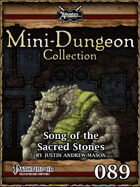 Mini-Dungeon #089: Song of the Sacred Stones