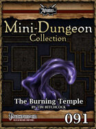 Mini-Dungeon #091: The Burning Temple