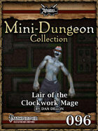 Mini-Dungeon #096: Lair of the Clockwork Mage