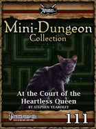 Mini-Dungeon #111: At the Court of the Heartless Queen