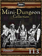 Mini-Dungeon #113: The Forgotten Dungeon