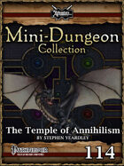 Mini-Dungeon #114: The Temple of Annihilism