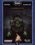 B02: Happiness in Slavery (Realm Works)