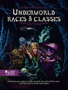 Underworld Races & Classes (Realm Works)