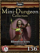 5E Mini-Dungeon #156: Bloodsuckers