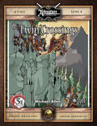 (5E) A23: Twin Crossings (Fantasy Grounds)