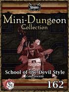 5E Mini-Dungeon #162: School of the Devil Style