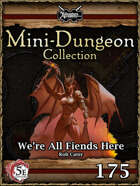 5E Mini-Dungeon #175: We're All Fiends Here