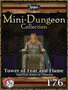 5E Mini-Dungeon #176: Tower of Fear and Flame