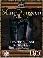 5E Mini-Dungeon #180: Klavekian Blood Runs Thick