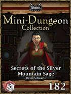 5E Mini-Dungeon #182: Secrets of the Silver Mountain Sage