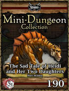 5E Mini-Dungeon #190: The Sad Tale of Heidi and Her Two Daughters