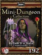 5E Mini-Dungeon #192: RePaiR'D a MaGe