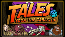 Tales from the Tabletop